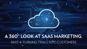SaaS Marketing - Turning Leads into Customers P4